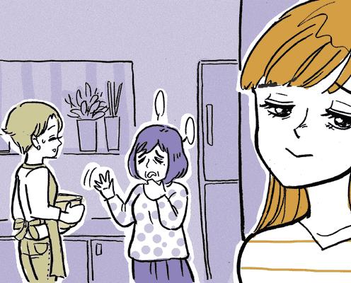 <義妹として大失敗>【前編】同居の兄嫁の味付けが塩辛いと実母に相談された。遠回しに伝えたら……