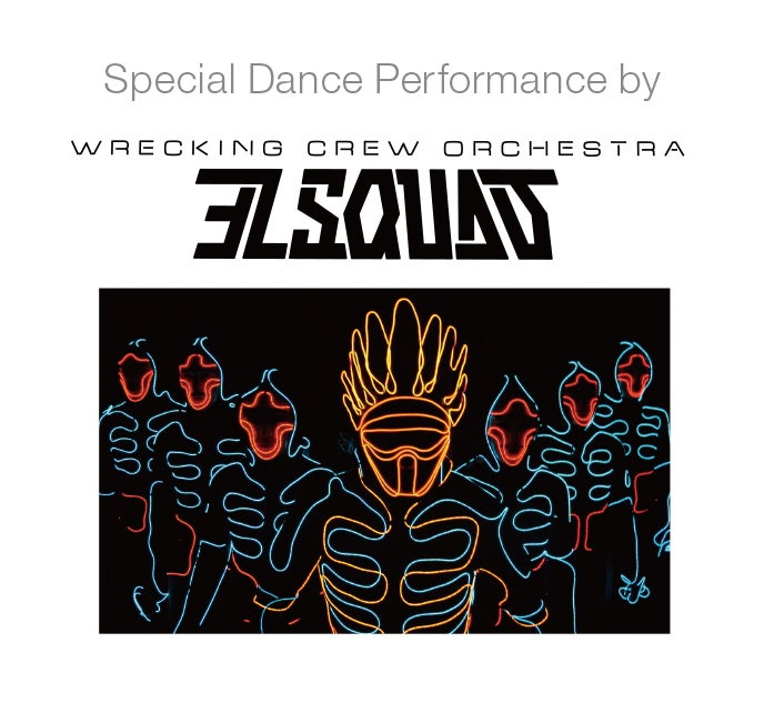 Wrecking Crew Orchestra EL SQUAD/画像提供:Public Entertainment