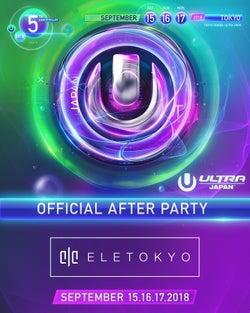 開幕迫る!「ULTRA JAPAN 2018」アフターパーティが人気クラブで開催
