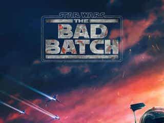 5月4日「スター・ウォーズの日」ディズニープラスで配信開始!『スター・ウォーズ:バッド・バッチ』日本版予告解禁