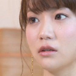 大島優子、指原莉乃らが恋人にフラれて涙
