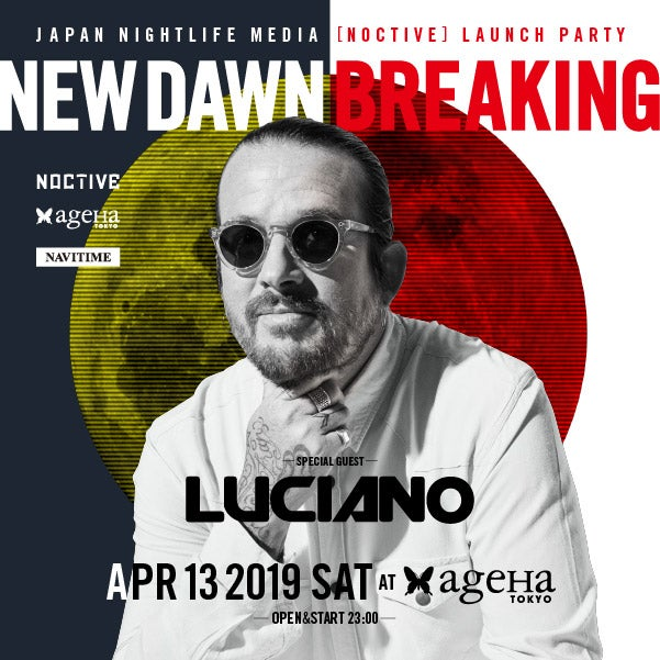 """「""""NEW DAWN BREAKING"""" JAPAN NIGHTLIFE MEDIA [NOCTIVE] LAUNCH PARTY」(提供画像)"""