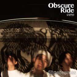 cero『Obscure Ride』