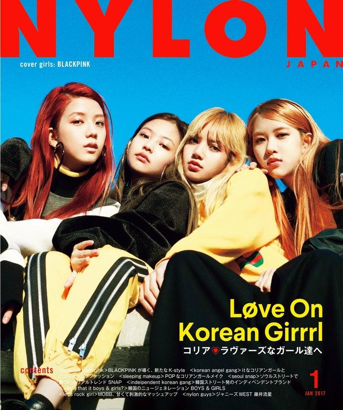 「NYLON JAPAN」2017年1月号(カエルム、2016年11月28日発売)表紙:BLACKPINK