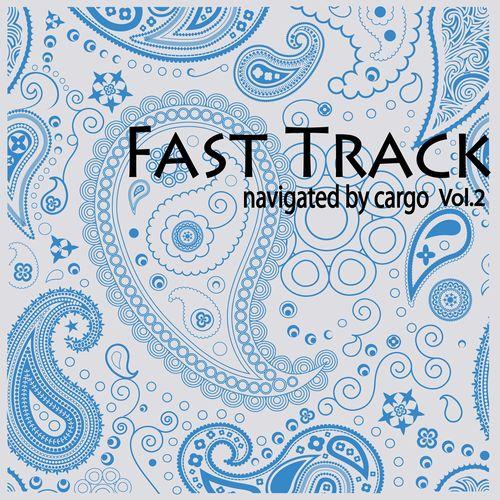 ダンスミュージックシーンを引率するcargoによるコンピレーションアルバム「FAST TRACK navigated by cargo Vol.2」が6月3日にリリースされる。アメリカ~ヨーロッパ発、...