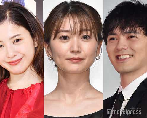 吉高由里子、大島優子&林遣都の結婚祝福「1人でタラレバ言ってるからね」ドラマファンも興奮
