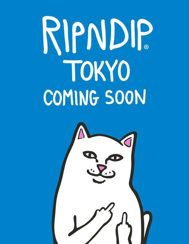 RIPNDIP TOKYO COMING SOON/画像提供:RIPNDIP TOKYO
