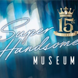 「15 th Anniversary SUPER HANDSOME MUSEUM」(提供写真)